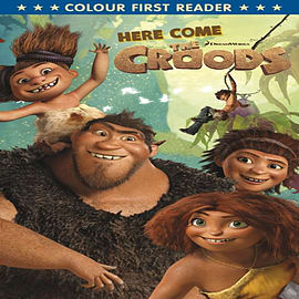 The Croods: Here Come The Croods: Colour First Reader (Paperback)Books