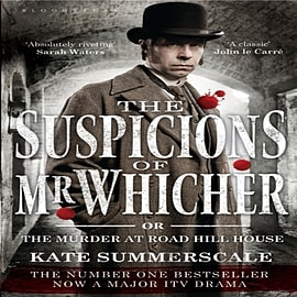 The Suspicions of Mr. Whicher: Or the Murder at Road Hill House (TV Tie-In Edition) (Paperback)Books