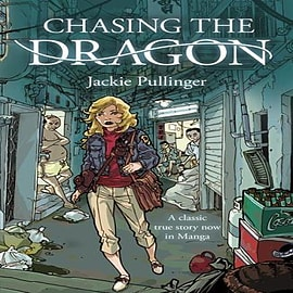 Chasing the Dragon (Graphic Novel) (Paperback)Books