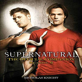 Supernatural: The Official Companion Season 6 (Paperback)Books