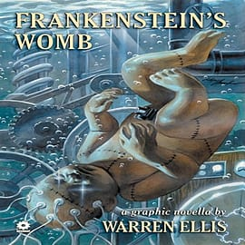 Warren Ellis' Frankenstein's Womb (Paperback)Books