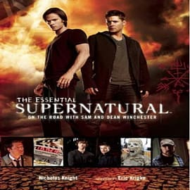 The Essential Supernatural: On the Road with Sam and Dean Winchester (Hardcover)Books