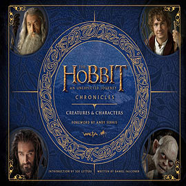 Chronicles: Creatures & Characters (The Hobbit: An Unexpected Journey) (Hardcover)Books