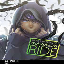 Maximum Ride: Manga Volume 8 (Maximum Ride Manga Edition) (Paperback)Books