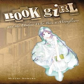 Book Girl and the Undine Who Bore a Moonflower (Paperback)Books