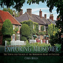 Exploring Midsomer: The Towns and Villages at the Murderous Heart of England (Paperback)Books