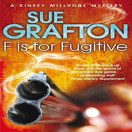 F is for Fugitive (Kinsey Millhone Mystery 6) (Paperback)Books