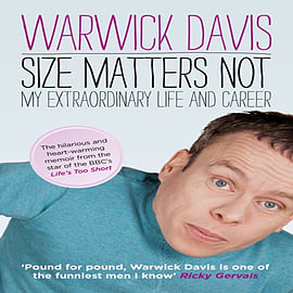 Size Matters Not: The Extraordinary Life and Career of Warwick Davis (Paperback)Books