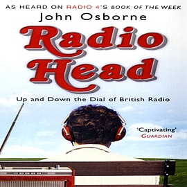 Radio Head: Up and Down the Dial of British Radio (Paperback)Books