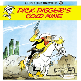 Lucky Luke Vol. 48 : Dick Digger's Gold Mine (Paperback)Books