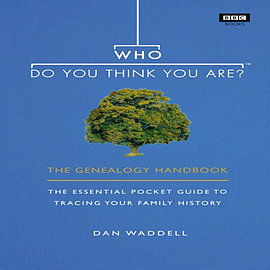 Who Do You Think You Are?: The Genealogy Handbook (Hardcover)Books