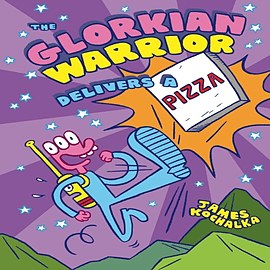The Glorkian Warrior Delivers a Pizza (Paperback)Books