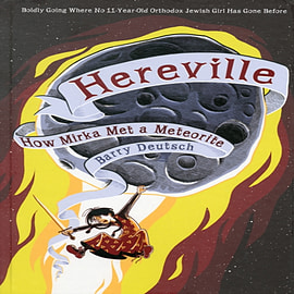 Hereville: How Mirka Met a Meteorite (Hardcover)Books