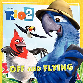 Rio 2: Off and Flying (Paperback)Books