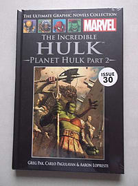 The Incredible Hulk: Planet Hulk Part 2 (Official Marvel Graphic Novel Collection issue 30)Books