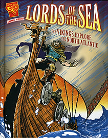 Lords of the Sea: The Vikings Explore the North Atlantic (Graphic History) (Hardcover)Books