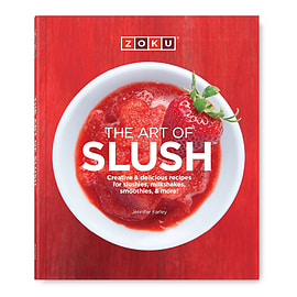Zoku Art of Slush Recipe Book - create slushies, cocktails and smoothiesBooks