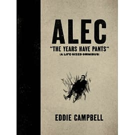 ALEC: The Years Have Pants (A Life-Size Omnibus) - Hardcover EditionBooks