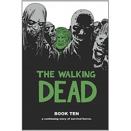 The Walking Dead Book 10 HardcoverBooks