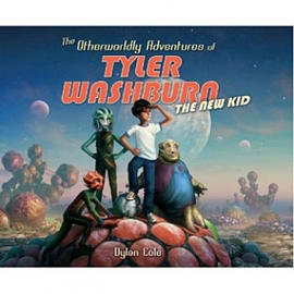 The Other Worldly Adventures of Tyler Washburn: The New Kid HCBooks