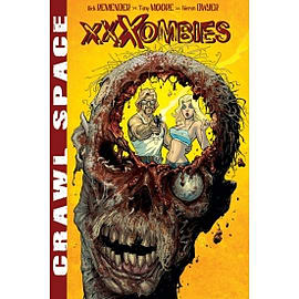Crawl Space Volume 1: XXXombiesBooks