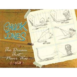 Chuck Jones: The Dream that Never WasBooks