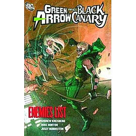 Green Arrow Black Canary Enemies List TPBooks