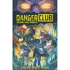 Danger Club Volume 2 RebirthBooks