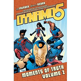 Dynamo 5 Volume 2: Moments Of TruthBooks