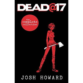 Dead @17 The Complete CollectionBooks