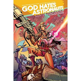 God Hates Astronauts Volume 3Books
