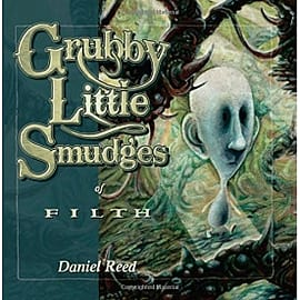 Grubby Little Smudges of Filth Softcover PaperbackBooks