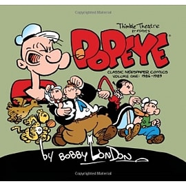 Popeye: The Classic Newspaper Comics by Bobby London Volume 1: 1986-1989Books