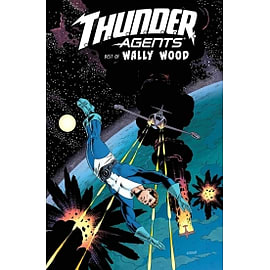 T.H.U.N.D.E.R. Agents: The Best of Wally WoodBooks