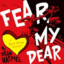 Fear, My Dear: A Billy Dogma ExperienceBooks