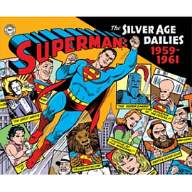 Superman: The Silver Age Newspaper Dailies Vol 1: 1959-1961Books