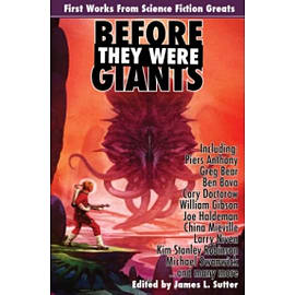 Before They Were Giants: First Works from Science Fiction GreatsBooks