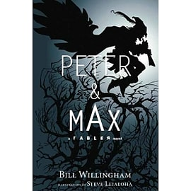 Peter & Max A Fables Novel HCBooks