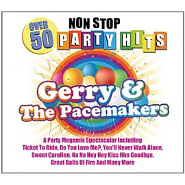 Gerry & The Pacemakers - Over 50 Non Stop Party Hits CDCD