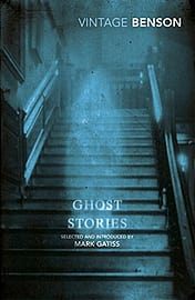 E F Benson - Ghost Stories: Selected and Introduced by Mark Gatiss () 9781784871901Books