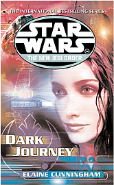 Elaine Cunningham - Star Wars: The New Jedi Order - Dark Journey: (Paperback) 9780099410324Books