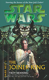 Troy Denning - Star Wars: Dark Nest I - The Joiner King: (Paperback) 9780099491057Books