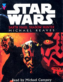 Michael Reaves, Michael Cumpsty - Star Wars: Darth Maul Shadow Hunter: (Audio) 9781856865333Books