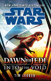 Tim Lebbon - Star Wars: Dawn of the Jedi: Into the Void: (Paperback) 9780099594239Books