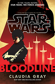 Claudia Gray - Star Wars: Bloodline: (Hardback) 9781780892627Books
