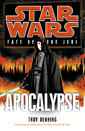 Troy Denning - Star Wars: Fate of the Jedi: Apocalypse: () 9781846056925Books