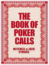Jack Symons, Mitchell Symons - The Book of Poker Calls: (Hardback) 9780593069851Books