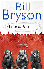 Bill Bryson - Made In America: An Informal History of American English (Paperback) 9780552998055Books