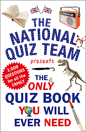 National Quiz Team - The Only Quiz Book You Will Ever Need: (Paperback) 9781780893693Books