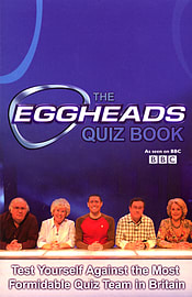 - The Eggheads Quizbook 2007 edition: (Paperback) 9780552161367Books
